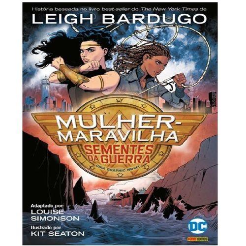 Livro Infantil - DC Comics - Mulher Maravilha: Sementes da Guerra - Panini
